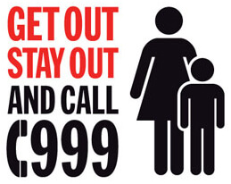 Get Out Stay Out Call 999